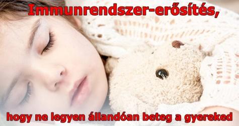 Immunrendszer-erősítés, hogy ne legyen állandóan beteg a gyereked