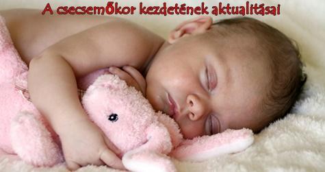 A csecsemőkor kezdetének aktualitásai