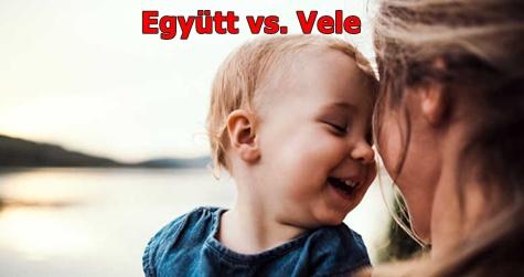 Együtt vs. Vele