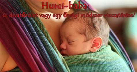 Hurci-baba: új divatőrület vagy egy ősrégi módszer visszatérése?