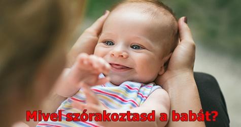 Mivel szórakoztasd a babát?