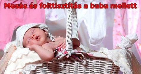 Mosás és folttisztítás a baba mellett – egyszerű túlélési tippek, hogy ne kerülgessen minden nap a sírás