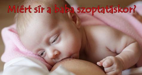 Miért sír a baba szoptatáskor?